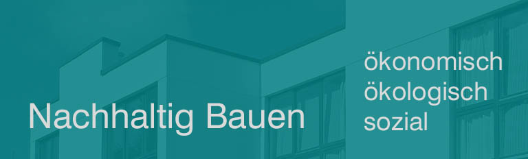 Nachhaltig Bauen - Architekturbüro R. Nagel